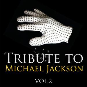 Tribute to Michael Jackson, Vol.2