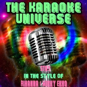 Stay (Karaoke Version) [in the Style of Rihanna, Mikky Ekko]