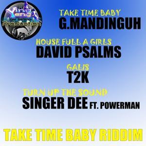 Take Time Baby Riddim