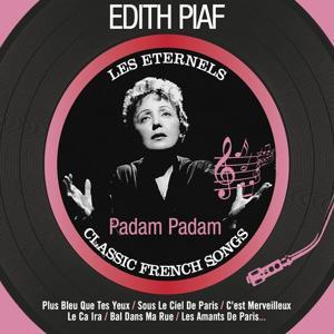 Padam Padam (Les éternels - Classic French Songs)