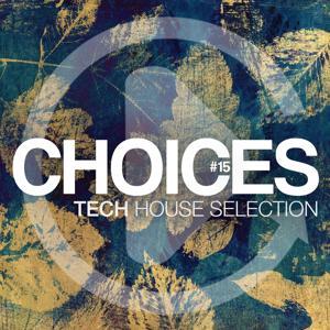 Choices, Vol. 15 (Tech House Collection)