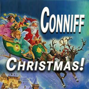 Conniff Christmas! (Original Artist Original Songs)