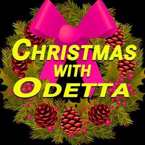 Christmas With Odetta (Original Artist Original Songs)