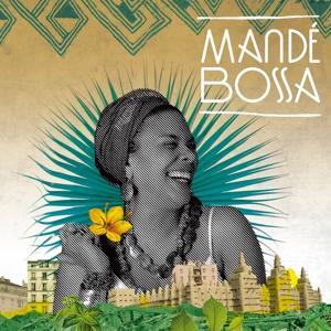 Mandé Bossa, Vol. 1
