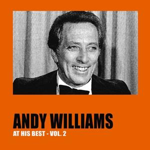 Andy Williams At His Best, Vol. 2