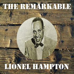 The Remarkable Lionel Hampton
