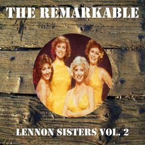 The Remarkable Lennon Sisters Vol 02