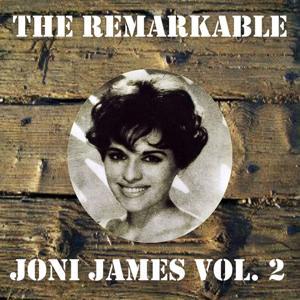 The Remarkable Joni James Vol 02