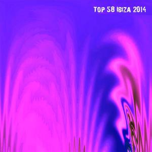 Top 58 Ibiza 2014 (Summer Essential Dance - House - Edm Selection)