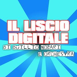 Il liscio digitale
