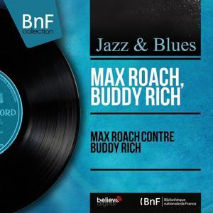 Max Roach contre Buddy Rich (Stereo Version)