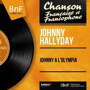 Johnny à l'Olympia (Live, Mono Version)