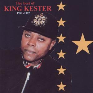 The Best of King Kester (1982-1987)