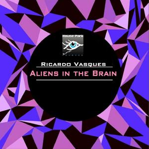 Aliens in the Brain