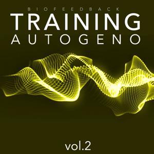 Training Autogeno, Vol. 2 (Recupera energie e benessere attraverso il training autogeno)
