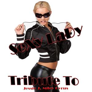 Sexy Lady: Tribute to Jessie J, Miley Cyrus