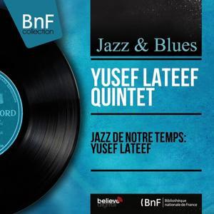 Jazz de notre temps: Yusef Lateef (Mono Version)