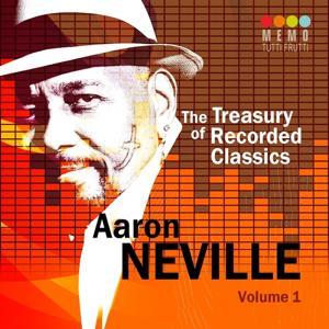 The Treasury of Recorded Classics: Aarone Neville, Vol. 1