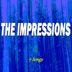 The Impressions (7 Songs)