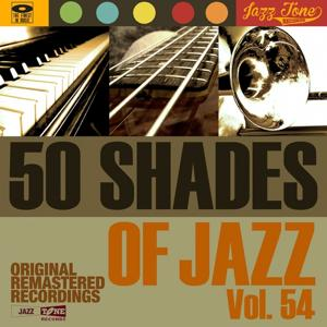 50 Shades of Jazz, Vol. 54
