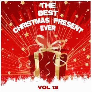 The Best Christmas Present Ever, Vol. 13 (Christmas Around the World, Vol.2)