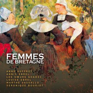Femmes de bretagne (Celtic Women from Brittany - musique celtique -keltia musique)