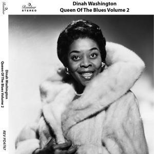 Dinah Washington: Queen of the Blues, Vol. 2
