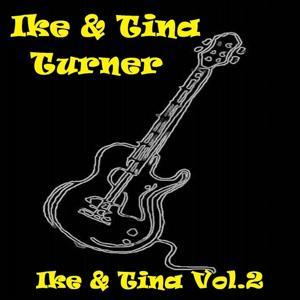 Ike & Tina, Vol. 2