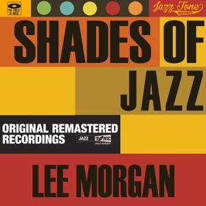Shades of Jazz (Lee Morgan)