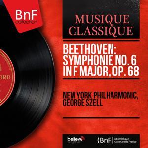 Beethoven: Symphonie No. 6 in F Major, Op. 68 (Mono Version)