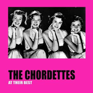 The Chordettes At Their Best