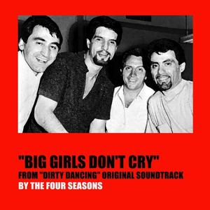 Big Girls Don't Cry (From