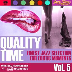 Quality Time, Vol. 5 (Finest Jazz Selection for Erotic Moments)
