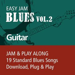 Easy Jam Blues, Vol.2 - Guitar (Jam & Play Along, 19 Standard Blues Songs)