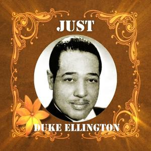 Just Duke Ellington