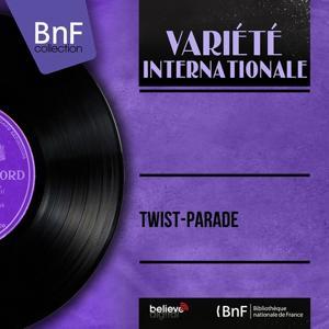 Twist-Parade (Mono Version)
