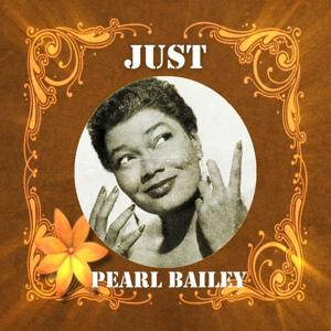 Just Pearl Bailey
