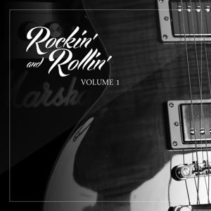 Rockin' and Rollin', Vol. 01