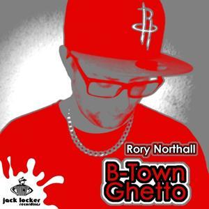 B-Town Ghetto