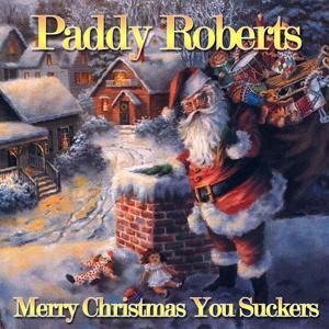 Merry Christmas You Suckers