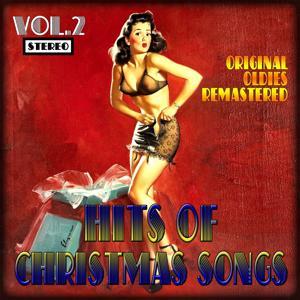 Hits of Christmas Songs, Vol.2 (Original Oldies Remastered)