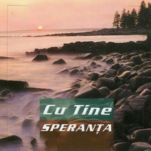 Speranta, Vol. 2 (Cu Tine)