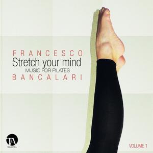 Stretch Your Mind, Vol. 1