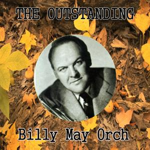 The Outstanding Billy May Orchesta