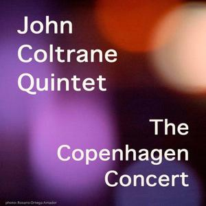 John Coltrane Quintet (The Copenhagen Concert)