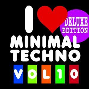 I Love Minimal Techno, Vol. 10 (Deluxe Edition)