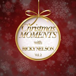Christmas Moments With Ricky Nelson, Vol. 2