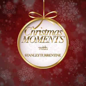 Christmas Moments With Stanley Turrentine