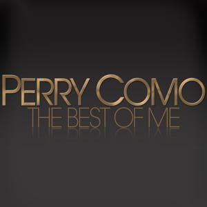 Perry Como - The Best of Me