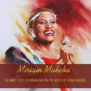 Miriam Makeba: The Many Voices Of Miriam Makeba/The World Of Miriam Makeba